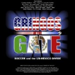 Gringos at the Gate: A Documentary
