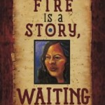How Fire Is a Story, Waiting, by Melinda Palacio: Reviewed by Thelma Reyna